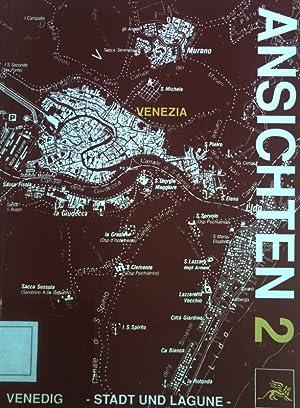 Venedig - Stadt und Lagune; Ansichten 2