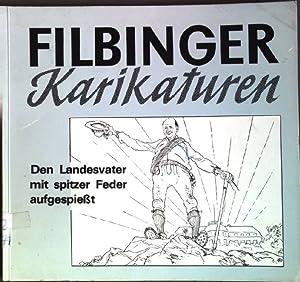 Filbinger Karikaturen: Den Landesvater mit spitzer Feder