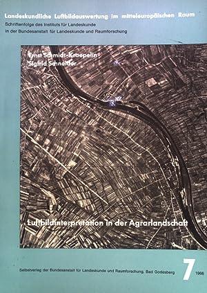 Luftbildinterpretation in der Agrarlandschaft und Beispiele ihrer: Schmidt-Kräpelin, Ernst und