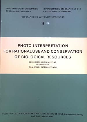 Photo interpretation for rational use and conservation: Steiner, Dieter: