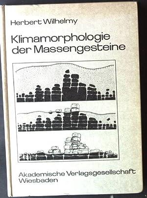 Klimamorphologie der Massengesteine.: Wilhelmy, Herbert: