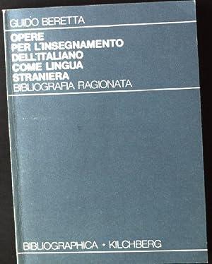 Opere per L'Insegnamento dell'Italiano come Lingua Straniera,: Beretta, Guido: