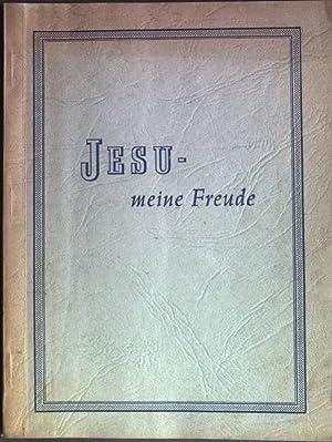 Jesu, meine Freude: Müller, Heinri: