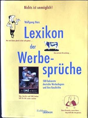 Lexikon Der Werbesprüche : 500 Bekannte Deutsche: Hars, Wolfgang: