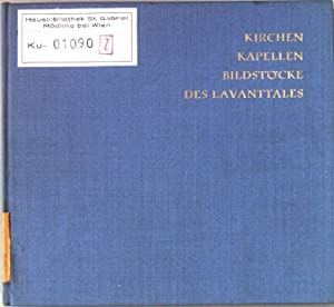 Kirchen, Kapellen, Bildstöcke des Lavanttales.: Joham, Ludwig: