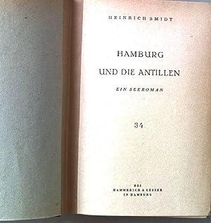 Hamburg und die Antillen. Ein Seeroman.: Smidt, Heinrich: