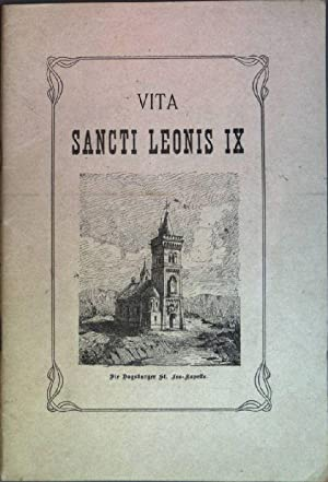 Vita Sancti Leonis IX: Festschrift zum 52. deutschen Katholikentag in Straßbourg 20.-24. August 1905