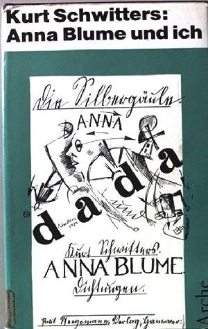"""Anna Blume und ich. Die gesammelten """"Anna: Schwitters, Kurt:"""