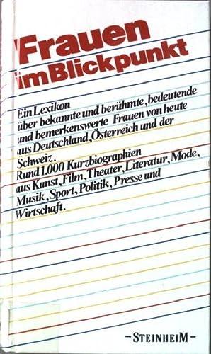 Frauen im Blickpunkt : ein Lexikon über: Eberhard, Birgit (Red.):