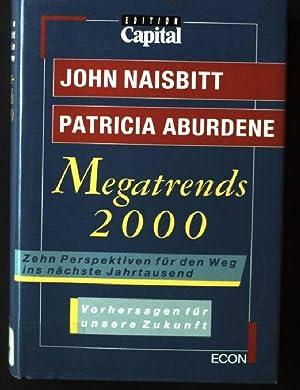 Megatrends 2000 : zehn Perspektiven für den: Naisbitt, John und