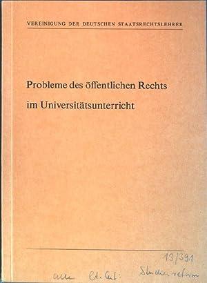 Probleme des öffentlichen Rechts im Universitätsunterricht: Thieme, Werner, Jürgen