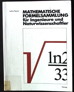 Mathematische Formelsammlung für Ingenieure und Naturwissenschaftler : Papula, Lothar: