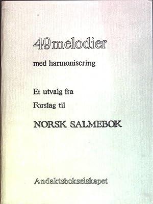 49 melodier med harmonisering: Et utvalg fra