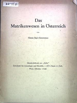 Das Matrikenwesen in Österreich; Sonderabdruck aus: Adler,: Jäger-Sunstenau, Hanns: