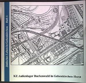 KZ Außenlager Buchenwald in Gelsenkirchen-Horst Jüdisches Leben: Herholz, Heike und