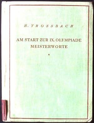 Am Start zur IX. Olympiade Meisterworte: Troßbach, Heinrich: