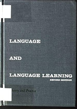 Language and Language Learning, Theory and Practice: Brooks, Nelson: