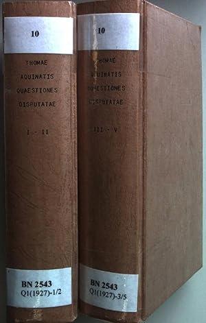 S. Thomae Aquinatis Quaestiones disputatae et quaestiones
