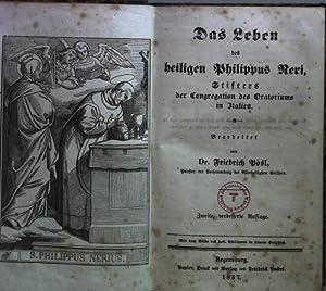 Das Leben des Heiligen Philippus Neri, Stifters: Pösl, Friedrich: