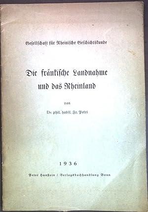 Die frankische Landnahme und das Rheinland; Gesellschaft: Petri, Fr.: