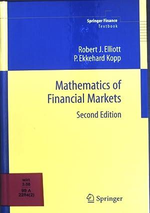 Mathematics of Financial Markets.: Elliott, Robert J.
