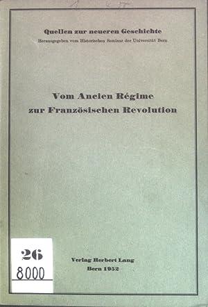 Vom Ancien Régime zur Französischen Revolution; Quellen