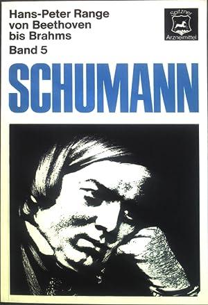 Robert Schumann: Einführung in die konzertanten Klavierwerke;: Range, Hans-Peter: