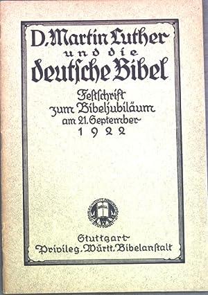 D. Martin Luther und die deutsche Bibel: