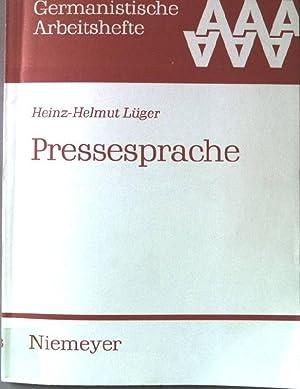 Pressesprache. Germanistische Arbeitshefte ; 28: Lüger, Heinz-Helmut:
