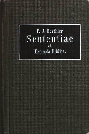 Sententiae et Exempla Biblica ex vetere et: Berthier, J.: