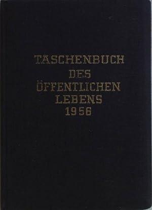 Taschenbuch des öffentlichen Lebens 1956: SECHSTER JAHRGANG.: Oeckl, Albert und