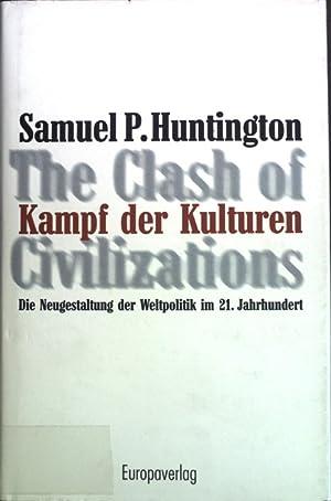 Kampf der Kulturen : The clash of: Huntington, Samuel P.: