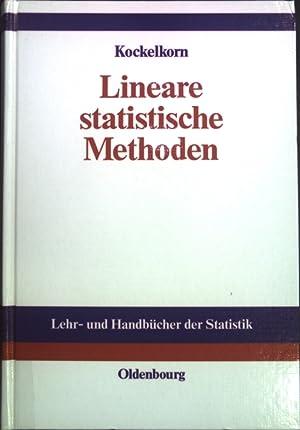 Lineare statistische Methoden. Lehr- und Handbücher der: Kockelkorn, Ulrich: