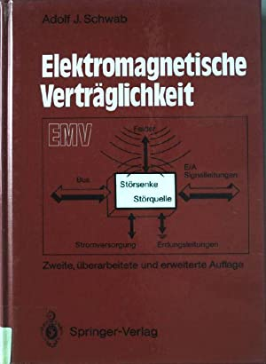 Elektromagnetische Verträglichkeit.: Schwab, Adolf J.: