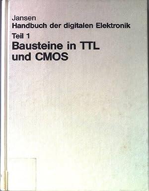 Bausteine in TTL und CMOS : d.: Jansen, Jan Hendrik