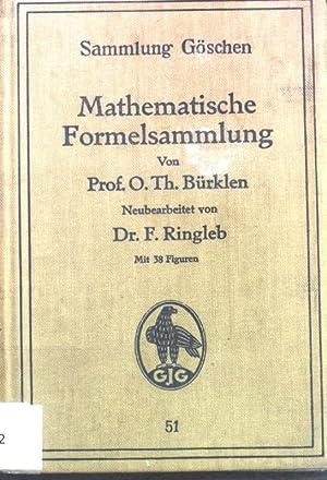 Mathematische Formelsammlung; Sammlung Göschen, Band 51;: Bürklen, O. Th.: