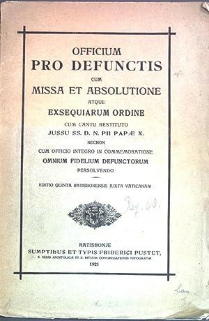 Officium pro defunctis cum Missa et Absolutione