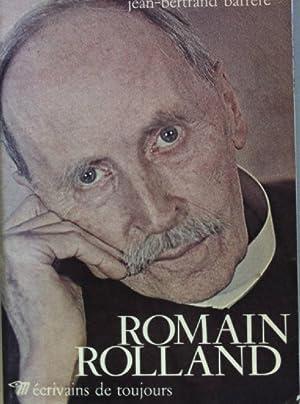 Romain Rolland.: Barrère, Jean-Bertrand: