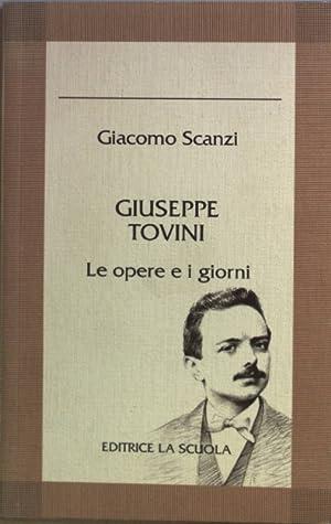Giuseppe Tovini. Le opere e i giorni.