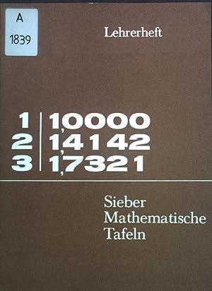Mathematische Tafeln. Lehrerheft zur 3. Auflage von: Helmut, Sieber: