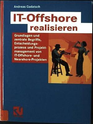 IT-Offshore realisieren: Grundlagen und zentrale Begriffe, Entscheidungsprozess: Gadatsch, Andreas: