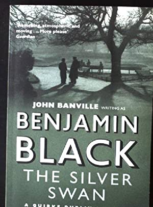 The Silver Swan Quirke Mysteries, Band 2: Black, Benjamin: