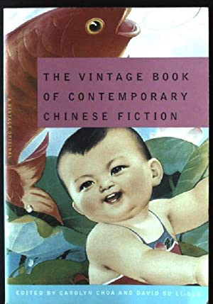The Vintage Book of Contemporary Chinese Fiction: Choa, Carolyn and