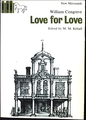 Love for Love: Kelsall, Malcolm and
