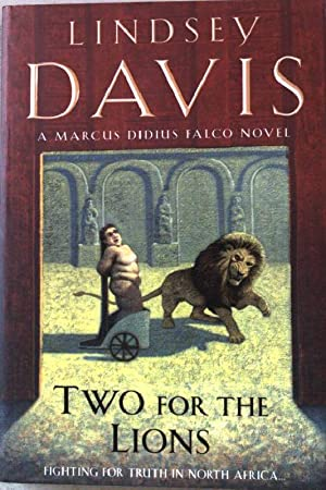 Two for the Lions: A Marcus Didius: Davis, Lindsey: