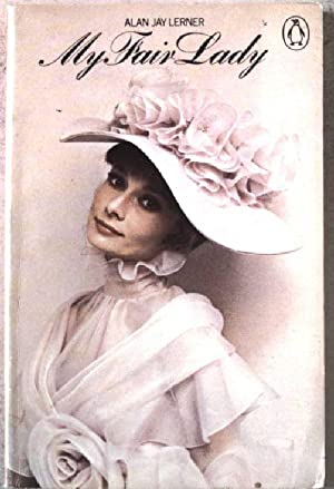 My Fair Lady. A musical play in: Lerner, Alan and