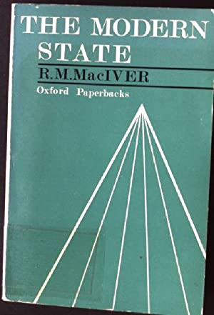 The Modern State: MacIver, R.M.: