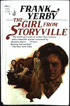 The Girl from Storyville - A Victorian: Yerby, Frank: