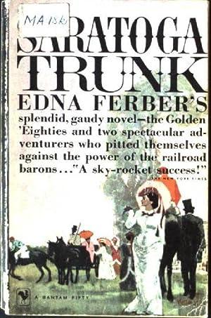 Saratoga Trunk: Ferber, Edna: