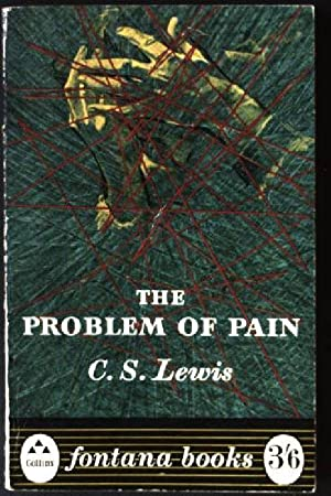 The problem of Pain: Lewis, C.S.: